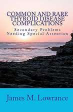 Common and Rare Thyroid Disease Complications