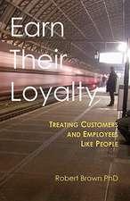 Earn Their Loyalty