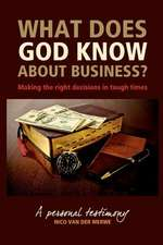 What Does God Know about Business?