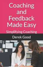 Coaching and Feedback Made Easy