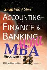 Snap Into a Slim Accounting-Finance & Banking MBA