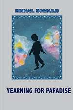 Yearning for Paradise