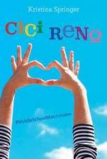 Springer, K: Cici Reno