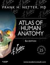 Netter. Atlas de anatomie. Netter's Atlas of Human Anatomy