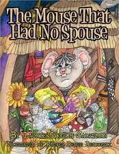The Mouse That Had No Spouse
