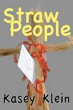 Straw People