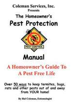 The Homeowner's Pest Protection Manual