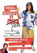 Rebel Without a Deal