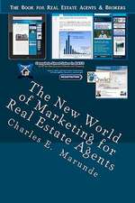 The New World of Marketing for Real Estate Agents