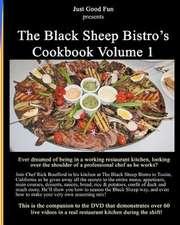 The Black Sheep Bistro's Cookbook Volume 1
