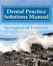 Dental Practice Solutions Manual