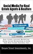 Social Media for Real Estate Agents & Realtors
