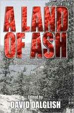 A Land of Ash