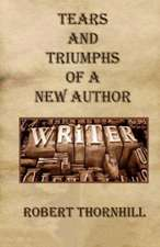 Tears and Triumphs of a New Author