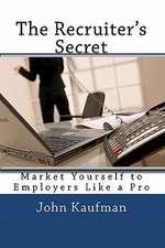 The Recruiter's Secret