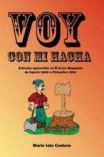 Voy Con Mi Hacha