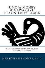 Umoja Money and Gawakazi Beyond Buy Black