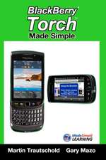 Blackberry Torch Made Simple