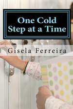 One Cold Step at a Time