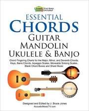 Essential Chords, Guitar, Mandolin, Ukulele and Banjo