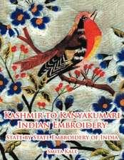 Kashmir to Kanyakumari Indian Embroidery