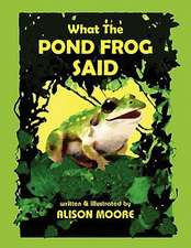 What the Pond Frog Said
