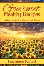 Gourmet Healthy Recipes