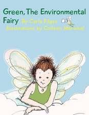 Green, the Environmental Fairy:  A Memoir of International Adoption