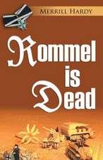 Rommel Is Dead