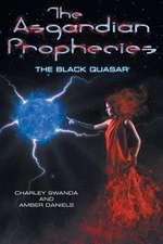 The Asgardian Prophecies:  The Black Quasar