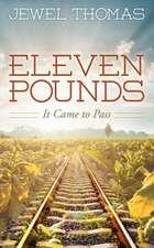 Eleven Pounds