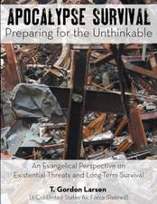 Apocalypse Survival:  An Evangelical Perspective on Existential Threats and Long-Term Survival