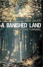 A Banished Land