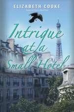 Intrigue at a Small Hotel