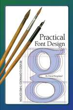 Practical Font Design:  Third Edition