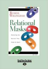 Relational Mask: Removing the Barriers That Keep Us Apart (Easyread Large Edition)