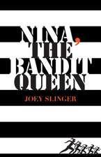 Nina, the Bandit Queen