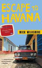 Escape to Havana:  A Foreign Affairs Mystery