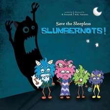 Save the Sleepless Slumbernots!