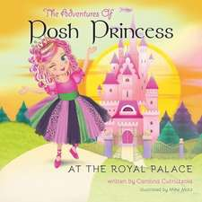 The Adventures of Posh Princess - At the Royal Palace