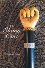 The Ebony Cane