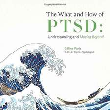 The What and How of Ptsd
