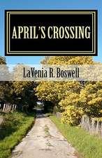 April's Crossing