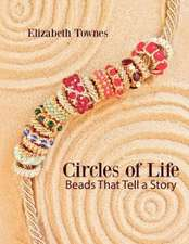 Circles of Life:  Beads That Tell a Story