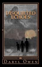 Disquieted Echoes