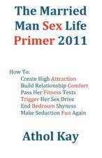The Married Man Sex Life Primer 2011