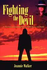 Fighting the Devil