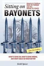 Sitting on Bayonets