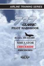 737 Classic Pilot Handbook