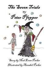 The Seven Trials of Peter Pfepper